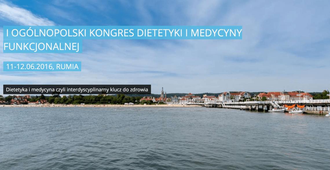 I Ogólnopolski Kongres Dietetyki i Medycyny Funkcjonalnej wspierany przez MKonferencję
