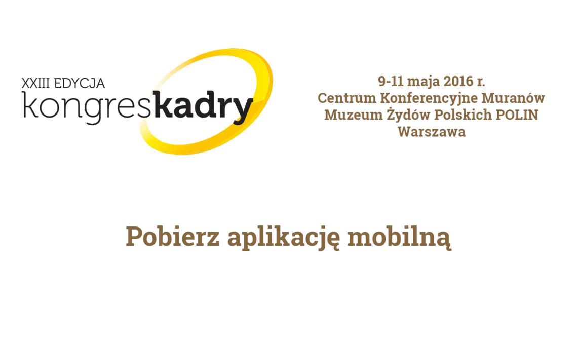 Blog - Już dzisiaj rusza Kongres Kadry, spotkanie profesjonalistów zarządzających ludźmi w firmie